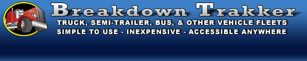 Breakdown Trakker... Breakdown Management and Expense Tracking Online for Trucks, Tractors, and other Vehicles...